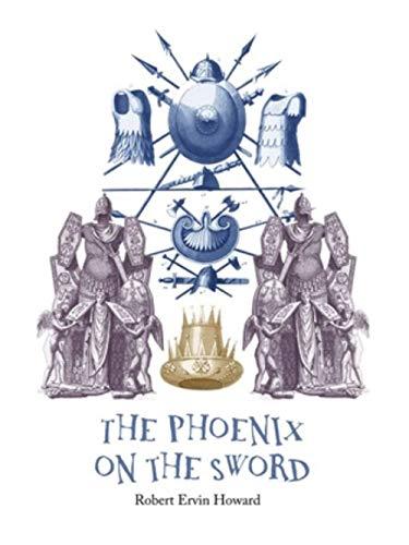The Phoenix on the Sword: Conan the Barbarian #1 (English Edition)