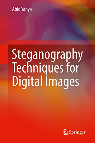 Steganography Techniques for Digital Images (English Edition)