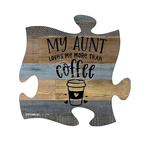 BAKOKO Letrero de pared divertido, con texto en inglés 'My Aunt Loves Me More Than Coffee Farmhouse', decoración rústica para el hogar, arte de pared, placa de madera, 30 x 30 cm