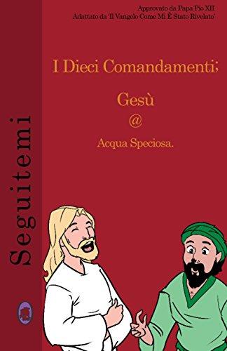 I Dieci Comandamenti (Seguitemi Vol. 6) (Italian Edition)