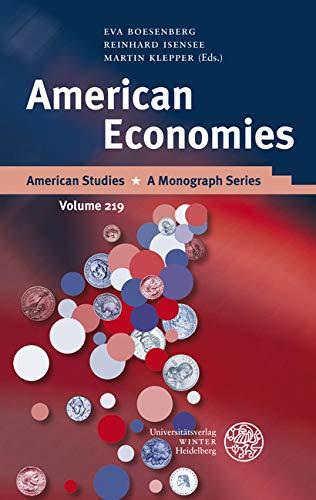 American Economies (American Studies Book 219) (English Edition)