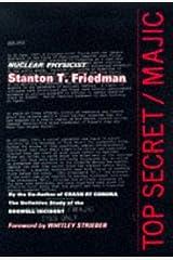 Top Secret / Majic by Stanton T. Friedman (1996) Hardcover Hardcover