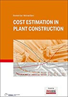 Cost Estimation in Plant Construction
