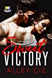 Sweet Victory: (BTU Alumni #3-Boy Meets Girl Opposites Attract Romantic Comedy...