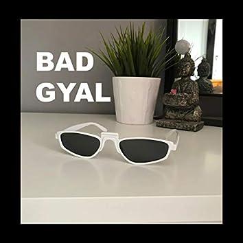 Bad Gyal (feat. Seera & Don G)