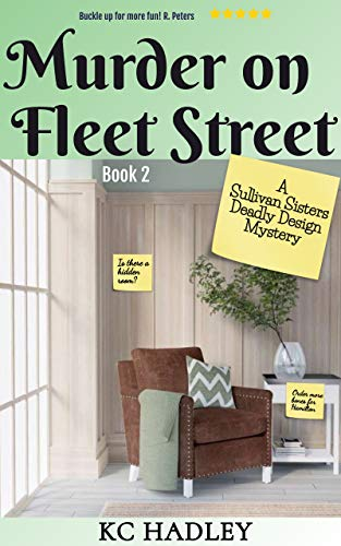 Murder on Fleet Street: A Sullivan Sisters Deadly Design Cozy Mystery (Book 2)