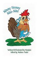 Ninny Henny Nite Nite