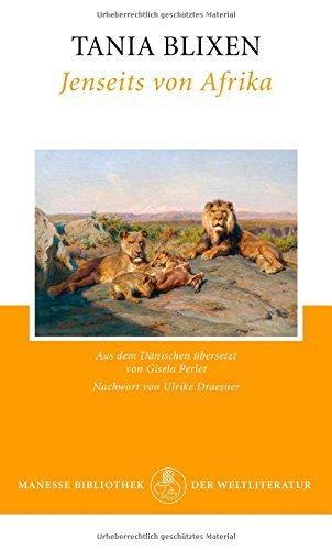 Buchseite und Rezensionen zu 'Jenseits von Afrika von Tania Blixen (13. Februar 2012) Gebundene Ausgabe' von