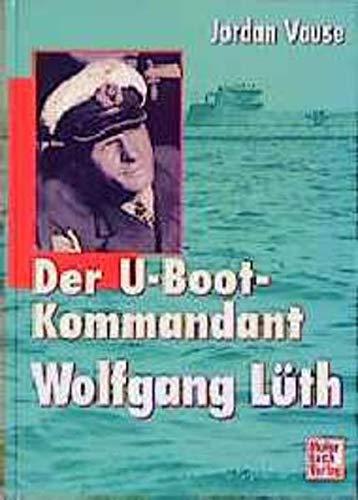 U-Boot-Kommandant Wolfgang Lüth