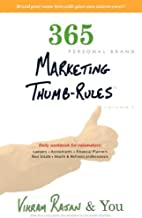 365 personal brand MARKETING THUMB-RULES: Daily workbook for rainmakers: Lawyers, Accountants, Financial planners, Real Estate, and Health & Wellness professionals