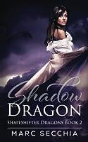 Shadow Dragon 150537751X Book Cover