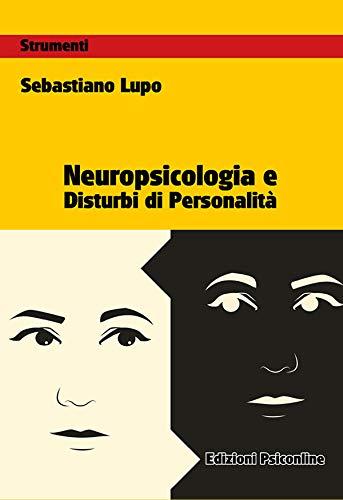 Neuropsicologia e disturbi di personalità