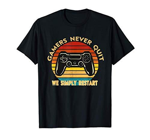 Gamers Never Quit We Simply Restart Funny Gamer Tee Gift Camiseta