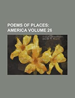 Poems of Places Volume 26; America