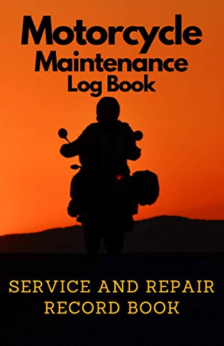 Compare Textbook Prices for Motorcycle Maintenance Log Book: Service And Repair Record Book  ISBN 9798712721610 by Brand, Bart