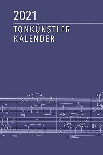 Tonkünstler-Kalender 2021: herausgegeben in Verbindung mit dem Deutschen Tonkünstler-Verband e. V. (DTKV)
