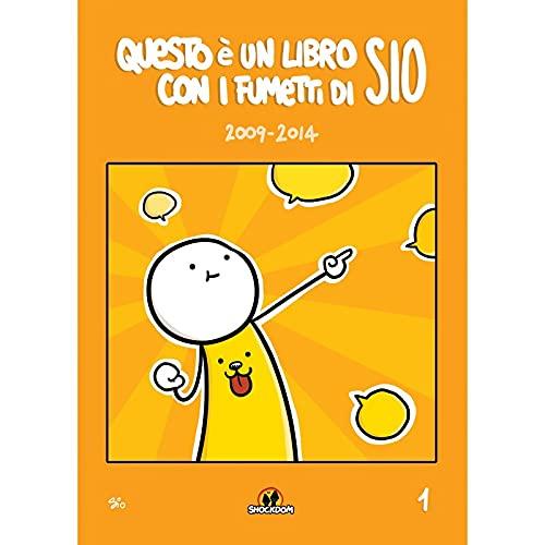 Questo è un libro con i fumetti di Sio (2009-2014) (Vol. 1)