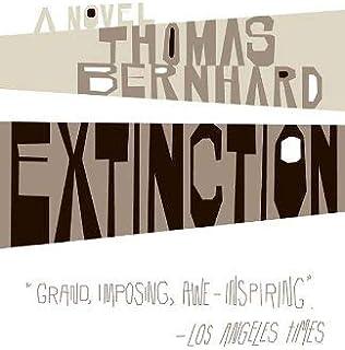 Extinction by Thomas Bernhard - Paperback