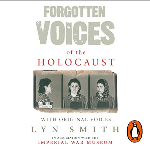Forgotten Voices of the Holocaust audiobook cover art
