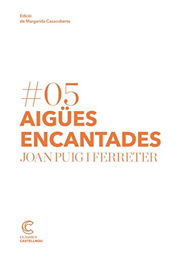 AIGÜES ENCANTADES (Clàssics Castellnou) (Catalan Edition)