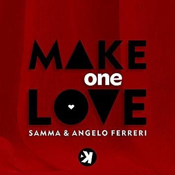 Make One Love