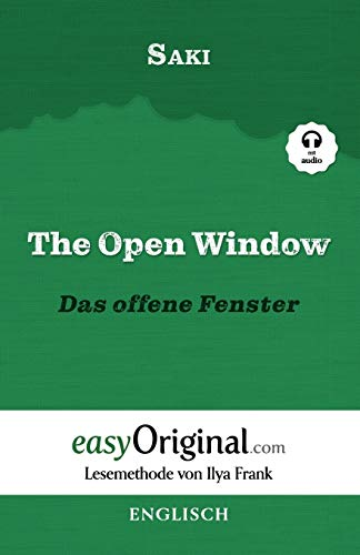 The Open Window / Das offene Fenster (mit Audio) - Lesemethode von Ilya Frank: Englisch durch Spaß am Lesen lernen, auffrischen und perfektionieren - Zweisprachiges Buch Englisch-Deutsch