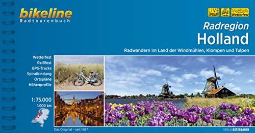 Radregion Holland: Radwandern im Land der Windmühlen, Klompen und Tulpen, 1.000 km, 1:75.000, 20 Touren, wetterfest/reißfest, GPS-Tracks Download, LiveUpdate (Bikeline Radtourenbücher)
