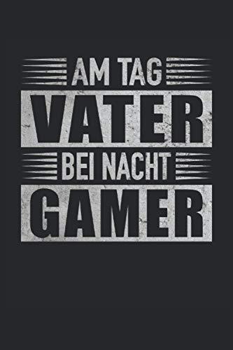 Am Tag Vater Bei Nacht Gamer Zoc...