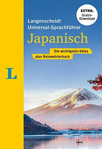 Langenscheidt Universal-Sprachführer Japanisch: Die wichtigsten Sätze plus Reisewörterbuch