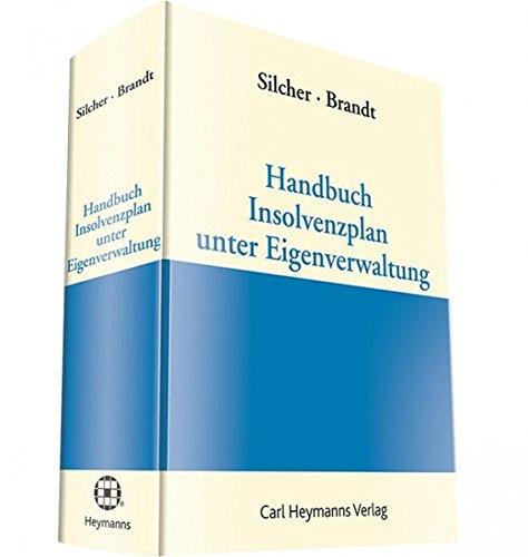 Handbuch Insolvenzplan in Eigenverwaltung
