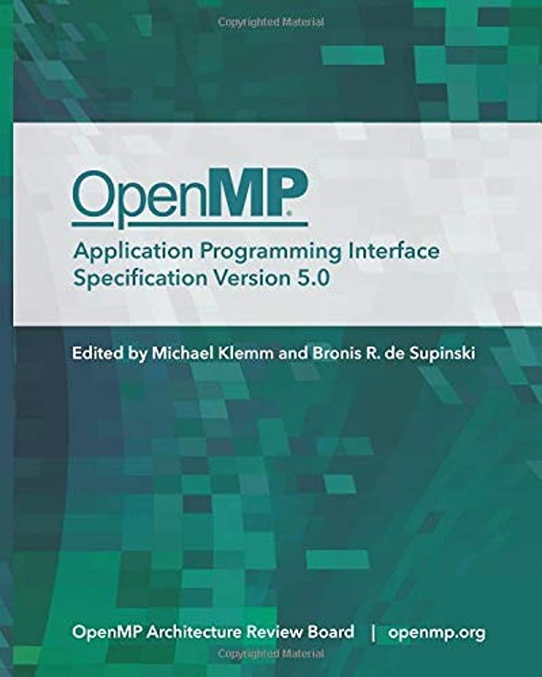 乳ウイルスやりすぎOpenMP Application Programming Interface Specification Version 5.0