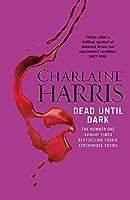 Dead Until Dark: A True Blood Novel (Sookie Stackhouse 01)