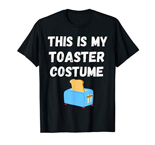 This Is My Toaster Kostüm Toastbrot Brot Frühstück T-Shirt