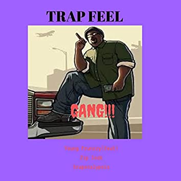 Trap Feel