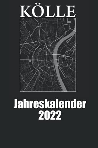 Jahreskalender 2022 Kölle: Köln Jahreskalender 2022 Köln Kalender Jahresplaner 2022
