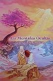 Las Montañas Ocultas (La Vida de Jesús nº 5)