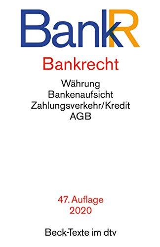 Bankrecht (Beck-Texte im dtv)
