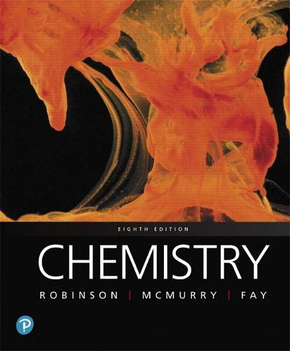 Compare Textbook Prices for Chemistry 8 Edition ISBN 9780134856230 by Robinson, Jill,McMurry, John,Fay, Robert