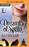 Dreaming of Spain: A Prequel to Under the Spanish Stars (Wandering Skies)