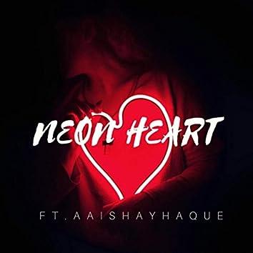 Neon Heart (feat. Aaishayhaque)