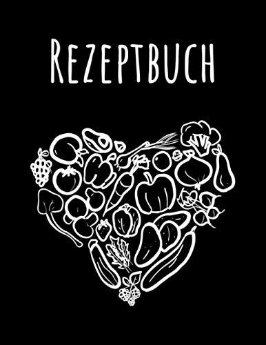 Rezeptbuch: - Ein Kochbuch oder Backbuch zum selbst Gestalten und Eintragen in A4 (21,59 cm x 27,94 cm) - Ein Rezeptbuch zum Selberschreiben - ... (Rezeptbücher zum selber Schreiben)
