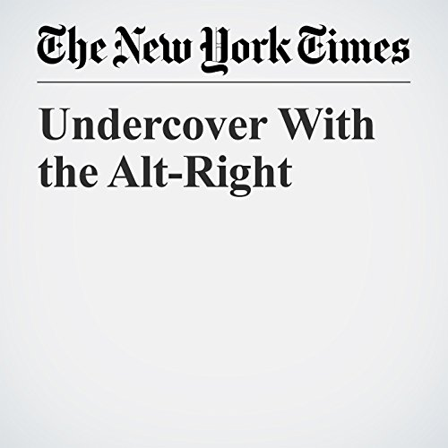 Undercover With the Alt-Right copertina