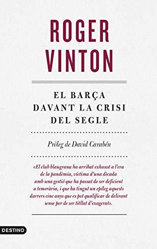 El Barça davant la crisi del segle: 268 (L'ANCORA)