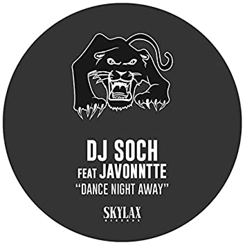 Dance Night Away (feat. Javonntte)