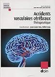Accidents vasculaires cérébraux - Thérapeutique