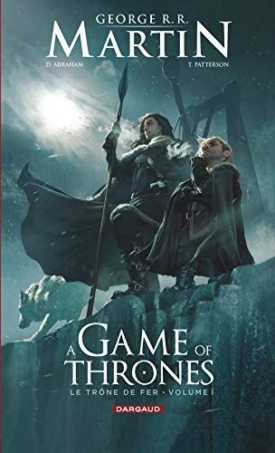 A Game of Thrones - Le Trône de fer, tome 1 : (A Game of thrones-Le Trône de (1))
