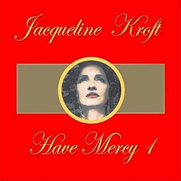 Have Mercy Mix 1