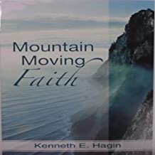 Mountain Moving Faith by Kenneth (1994-06-01)