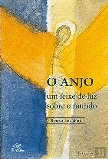 O Anjo Um feixe de luz sobre o mundo (Portuguese Edition)