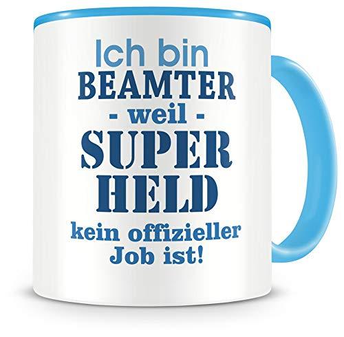 Samunshi® Ich bin Beamter Tasse Beruf Geschenk Kaffeetasse Teetasse Kaffeepott Kaffeebecher Becher Geburtstag hell blau 300ml